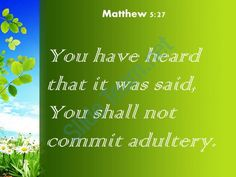 matthew 5 27 you shall not commit adultery powerpoint church sermon Slide04http://www.slideteam.net