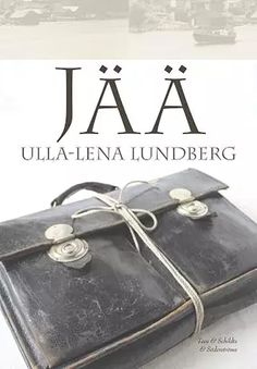 Jää by Ulla-Lena Lundberg - Books Search Engine Books To Read, My Books, Brain Book, Long Books, Douglas Adams, The Sorcerer's Stone, Anne Frank, Reading Challenge, Fantasy Books