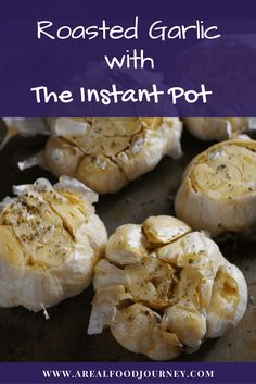 Learn the super simple way to roast garlic in no time at all with the instant pot. Roasted garlic spread in literally no time at all!