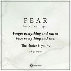 Only thing to fear is fear itself