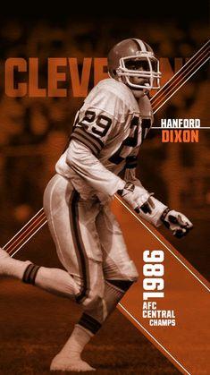 Hanford Dixon Cleveland Browns History, Cleveland Browns Football, Cincinnati Reds, Browns Players, Go Browns, Football Conference, Sport Football, National Football League, One Team