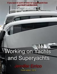 http://www.adlibris.com/fi/product.aspx?isbn=1489578552 | Nimeke: Working on Yachts and Superyachts: A Guide to Working in the Superyacht Industry - Tekijä: MS Jennifer C. Errico - ISBN: 1489578552 - Hinta: 15,70 €
