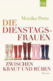 Fazit Monika Peetz' Dienstagsfrauen enttäuschen auch zwischen Kraut und Rüben nicht, sondern sorgen  erneut für sehr viel Lesespaß. Viel zu gut, um nach 341 Seiten schon zu Ende zu sein, hoffentlich folgt bald der vierte Band!