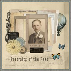 Portraits of the Past Layout by DSP member Sandygb