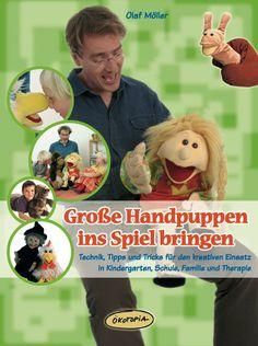 "Living Puppets - Fachbuch ""Große Handpuppen ins Spiel bringen"""