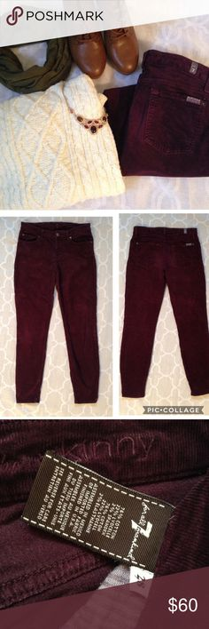 7 For All Mankind corduroy Maroon7 for all mankind corduroy skinny pants. Super comfy and stylish. Great condition. No flaws or imperfections. 38 inches long. 7 For All Mankind Jeans Skinny