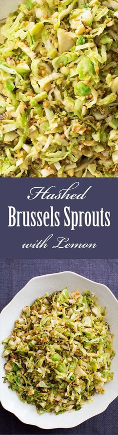 Hashed Brussels Sprouts with Lemon ~ Hashed brussels sprouts made with thinly sliced brussels sprouts, tossed in lemon juice, sautéed in butter, and sprinkled with vermouth. ~ SimplyRecipes.com