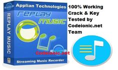 Replay Music 8.0.0.8 Crack Free Download | CodeIonic - Full Version Software with Cracks