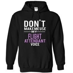 FLIGHT ATTENDANT voice T-Shirts, Hoodies. BUY IT NOW ==► https://www.sunfrog.com/Funny/FLIGHT-ATTENDANT--voice-7311-Black-3886705-Hoodie.html?id=41382
