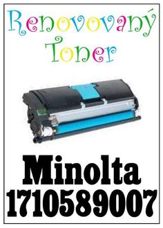 Renovovaný toner Minolta 1710589007 za bezva cenu 1300 Kč
