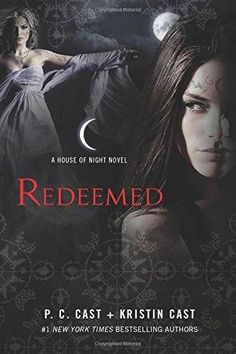 Redeemed: A House of Night Novel House of Night Novels