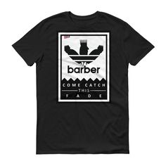 Come Catch This Fade Barber Sports Logo t-shirt