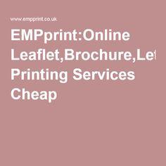 EMPprint:Online Leaflet,Brochure,Letterhead Printing Services Cheap