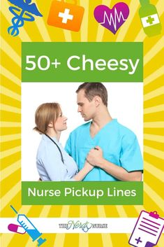 50+ Cheesy Nurse Pickup Lines Nurse Pick Up Lines, Pick Up Lines Funny, Nursing Pins, Nursing Memes, Funny Nursing, Nursing Quotes, Funny Nurse Quotes, Nurse Humor, Nurse Meaning