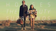 The Beauty Surrounds- Houses   my jam