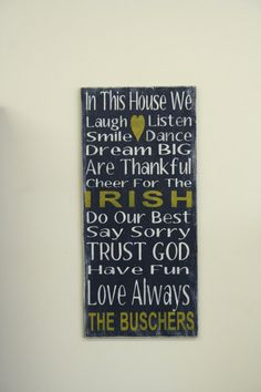 Notre Dame Team Sign Family Rules Sign by RusticlyInspired on Etsy