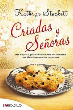 EL LIBRO DEL DÍA    Criadas y señoras, de Kathryn Stockett  http://www.quelibroleo.com/criadas-y-senoras 4-1-2013