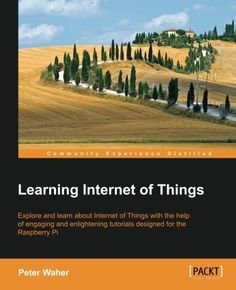 Learning Internet of Things - Free eBooks Download