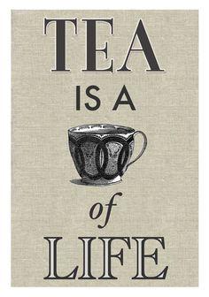 tea is ...