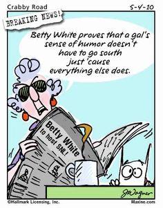 Maxine on Betty White!