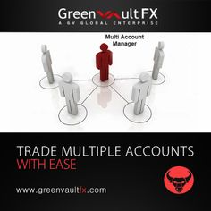 Manage any number of #forex #trading accounts simultaneously with Multi-Account Manager; Download the #MetaTrader 4 from Greenvault #FX by registering with us.