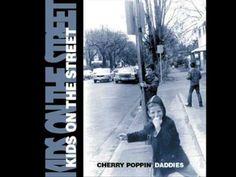 Cherry Poppin' Daddies - Irish Whiskey