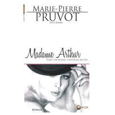 Madame Arthur book by Marie-Pierre Pruvot (aka Bambi)