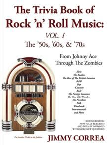 Test your knowledge and broaden your music horizons! From Johnny Ace through The Zombies, author Jimmy Correa covers it all in The Trivia Book of Rock 'n' Roll Music: The '50s, '60s, & '70s.    The easy-to-read format includes fill-in-the-blank, match-up, and multiple-choice trivia questions. A scoring system allows you to keep track of how well you know your music and artists. Learn interesting factoids and tidbits about an array of music, including: