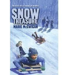 Snow Treasure- Great book for kids - True story about children who save a country's treasure during WWII.