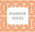 Warrior Wives: Letting the Sun Go Down on Your Anger - Part 1