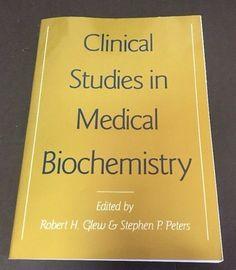 Clinical Studies in Medical Biochemistry Robert Grew Stephen Peters Paperback 87 #Textbook