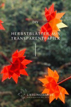 Einfache Schritt für Schritt Faltanleitung für Herbstblätter aus Transparentpapier