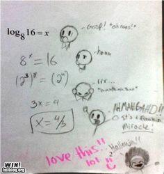 Solving logarithms.