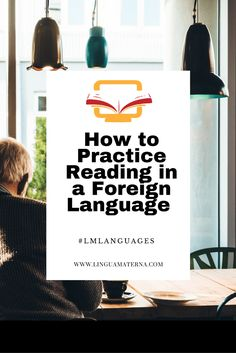 How to Practice Reading in a Foreign Language. Click through to read more >>