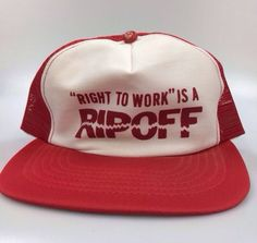 "VTG Mesh Trucker Hat Union ""Right to Work is a Ripoff"" Red White Snap Back #Trucker"