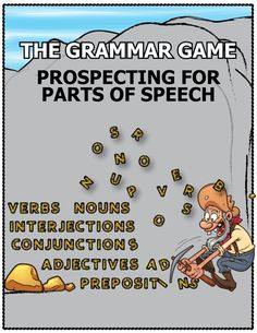"""The Grammar Game - Prospecting for Parts of Speech"" offers a fun way to learn and practice identifying the 8 parts of speech. Each part of speech is assigned a color, partly to aid students through associative memory. General education teachers, RTI interventionists, home school parents, and special education teachers have used the game with great success in improving grammar comprehension and students like it! $5 #Grammar #Games #Activities #RTI"