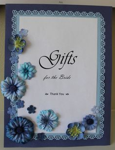 """Gifts"" sign for bridal shower"
