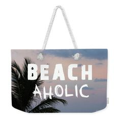Weekender Tote Bag BEACHaholic Beach Bag Palm by BACKtoBASICSbags