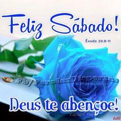 Feliz Sabado Deus te abencoe