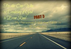 For the One Who is Doubting if God is Even Real - Part 3 - Heather Faria