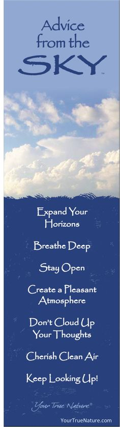 """""""Expand your Horizons."""" Growth Advice from the Sky. Your True Nature"""