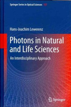 Photons in and Life Sciences: An Interdisciplinary Approach