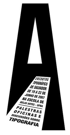 """Event poster by Filipe Cartaxo (2007). This is such a unique way to use the the negative space of the """"A""""."""
