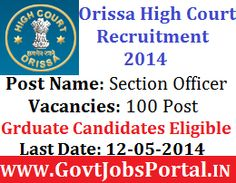 Section Officers Recruitment in Orissa High Court 2014