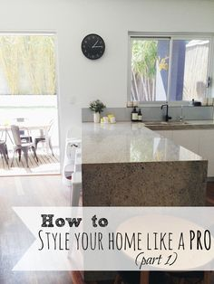 How to style your home like a pro (Part 1)