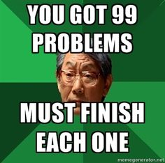 High Expectations Asian Father. Love this meme. :]