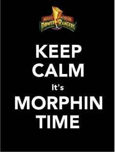 Image detail for -keep calm # power rangers # carry on # keep calm and carry on All Power Rangers, Power Ranger Party, Power Ranger Birthday, Mighty Morphin Power Rangers, Power Rangers Quotes, Power Rangers Funny, Otaku Anime, Green Ranger, Geek Out