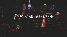 When the Friends introduction showed the New York City skyline.