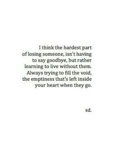 GOODBYE QUOTES TUMBLR image quotes at relatably.com Now Quotes, Quotes To Live By, Quotes On Loss, Quotes About Lost Love, Life Death Quotes, Quotes About Grief, Death Quotes For Loved Ones, Meet Again Quotes, Loss Of A Loved One Quotes