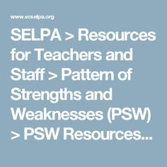 SELPA > Resources for Teachers and Staff > Pattern of Strengths and Weaknesses (PSW) > PSW Resources  > Pattern of Strengths and Weaknesses (PSW) Manual